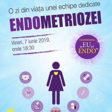 Conferințele Eu și Endo – O zi din viața unei echipe dedicate Endometriozei.