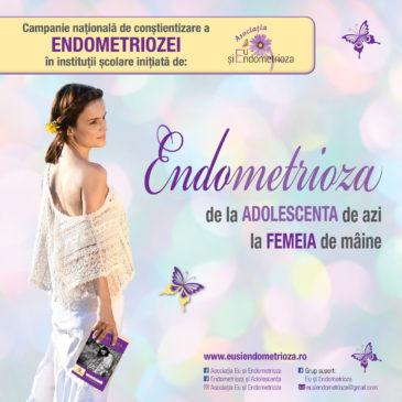 ENDOMETRIOZA – DE LA ADOLESCENTA DE AZI LA FEMEIA DE MÂINE! – Campanie națională de conștientizare