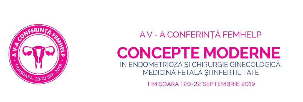 Asociația Eu și Endometrioza participă ca speaker la Conferința FemHelp – Concepte Moderne în Endometrioză și Chirurgie Ginecologică, Medicină Fetală